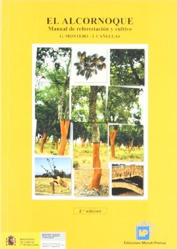 Elalcornoque.Manualdereforestaciónycultivo