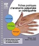 Fiches pratiques d'anatomie palpatoire en ostéopathie - 1re et 2e années
