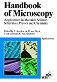 Handbook of Microscopy: Applications in Materials Science, Solid-State Physics, and Chemistry