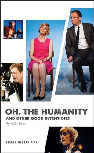 Oh, the Humanity and Other Good Intentions Cover Image