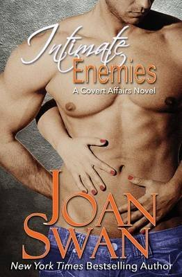 [(Intimate Enemies)] [By (author) Joan Swan] published on (September, 2012)