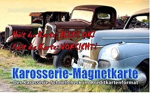 Karosserie Magnetkarte, Magnet, Karte Unfall, Spachtel, Lack, Prüfer,Check, Grip -