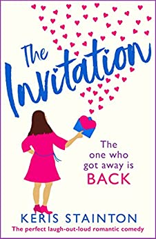 The Invitation: The perfect laugh out loud romantic comedy by [Stainton, Keris]