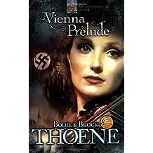 Vienna Prelude (Zion Covenant (Paperback))