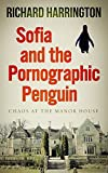 Sofia and the Pornographic Penguin (Sofia and the Manor House Saga Book 1) (English Edition)