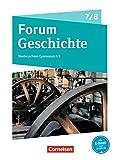 Forum Geschichte - Neue Ausgabe - Gymnasium Niedersachsen / Schleswig-Holstein: 7./8. Schuljahr - Vom Dreißigjährigen Krieg bis zum Ersten Weltkrieg: Schülerbuch