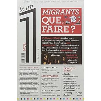 Le 1 - n°73 - Migrants que faire ?