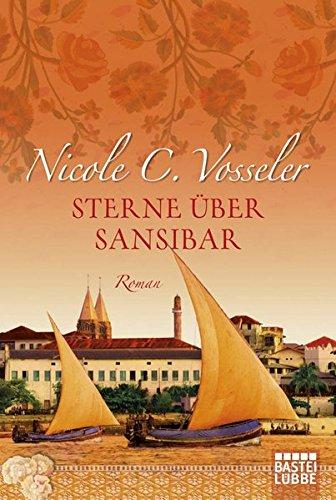 Preisvergleich Produktbild Sterne über Sansibar: Roman