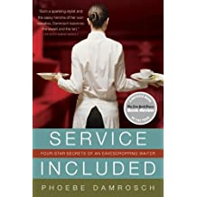 Service Included: Four-Star Secrets of an Eavesdropping Waiter (New York Times Notable Books)