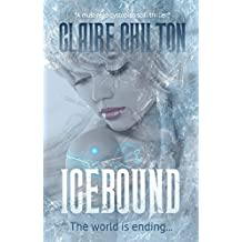 Icebound: A must-read dystopian scifi thriller! (The Iceworld Series)