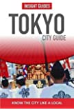 Insight Guides: Tokyo City Guide (Insight City Guides)