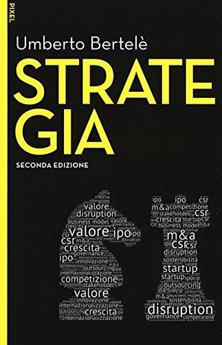 Strategia. Con aggiornamento online. Con e-book