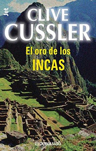 El oro de los incas (Dirk Pitt 12) (BEST SELLER)