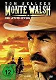 Monte Walsh - Tom Selleck