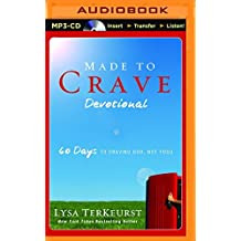 Made to Crave Devotional: 60 Days to Craving God, Not Food by Lysa TerKeurst (2016-04-12)