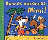 BONNES VACANCES, MIMI !