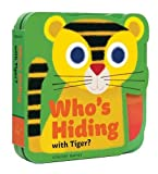 Who`s Hiding with Tiger?
