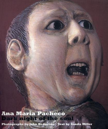 """Ana Maria Pacheco: And """"Exercise of Power: The Art of Ana Maria Pacheco"""": Slipcased Edition of Dark Night of the Soul, Exercise of Power and an Origin: The Dark Night of the Soul"""