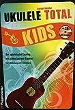 Ukulele total kids - arrangiert für Ukulele - mit CD [Noten / Sheetmusic] Komponist: ROEDDER GERNOT