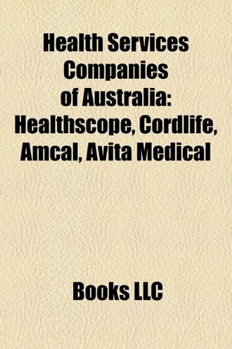 health-services-companies-of-australia-healthscope-cordlife-amcal-avita-medical