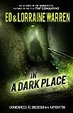 In a Dark Place (Ed & Lorraine Warren Book 4) (English Edition)