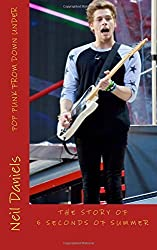 Pop Punk From Down Under - The Story Of 5 Seconds Of Summer: A Fan's Fact File by Neil Daniels (2015-07-02)