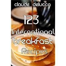 123 International Breakfast Recipes (English Edition)