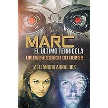 Marc, el último terrícola: El destructor de soles