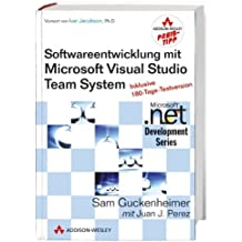 Software-Entwicklung mit Microsoft Visual Studio Team System (Microsoft .net Development Series) by Sam Guckenheimer (2007-08-01)