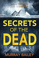 Secrets of the Dead: A serial killer thriller with an ancient Egyptian twist (An Alex MacLure thriller Book 2)