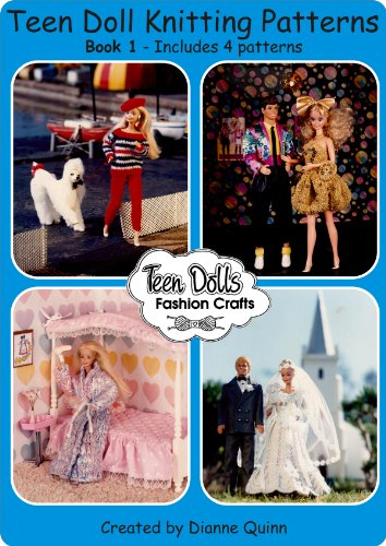 Teen Dolls Fashion Crafts Book One (Teen Dolls Fashion Crafts Complete Wardrobe 1) (English Edition)