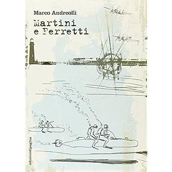 Martini E Ferretti