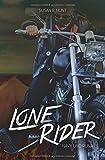 LONE RIDER Navy & Runa: Der Fire Devils MC