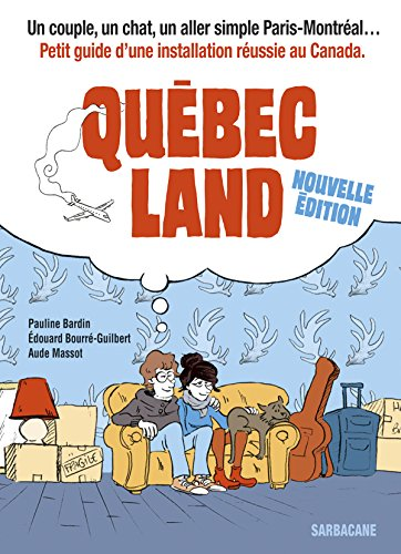 Québec land : Nouvelle édition