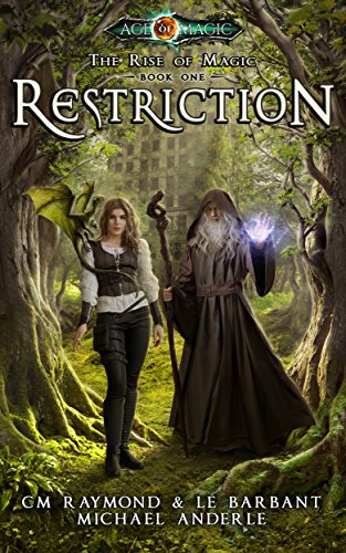 Restriction: Age Of Magic (The Rise of Magic Book 1) (English Edition)