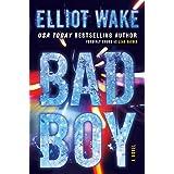 Bad Boy: A Novel (English Edition)