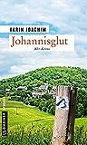 Johannisglut von Karin Joachim