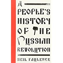 A People's History of the Russian Revolution (Left Book Club)