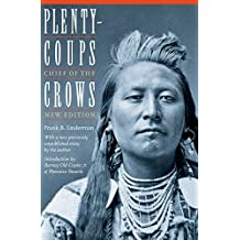 Plenty-Coups, Chief of the Crows (Bison Book)