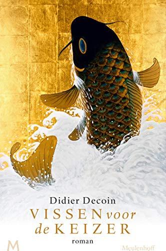 Vissen voor de keizer (Dutch Edition)