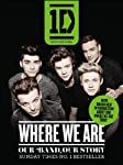This is the only official book from 1D, charting their journey over the last year and a half from the places they've visited and fans they've met, to their thoughts and feelings, hopes and dreams, highs and lows. It has been a phenomenal year and thi...