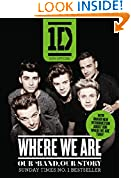 #9: One Direction: Where We Are (100% Official), Our Band, Our Story