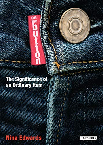 On the Button: The Significance of an Ordinary Item