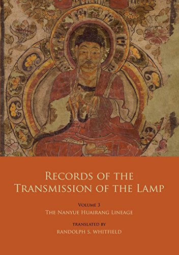 Records of the Transmission of the Lamp: Volume 3: The Nanyue Huairang Lineage (Books 10-13) - The Early Masters (English Edition)