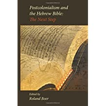 Postcolonialism and the Hebrew Bible: The Next Step (Society of Biblical Literature (Numbered)) by Roland Boer (2013-07-17)