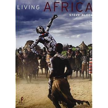Living Africa. Ediz. Illustrata: 26 X 34.5 Cm