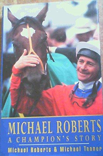 Michael Roberts: A Champion's Story