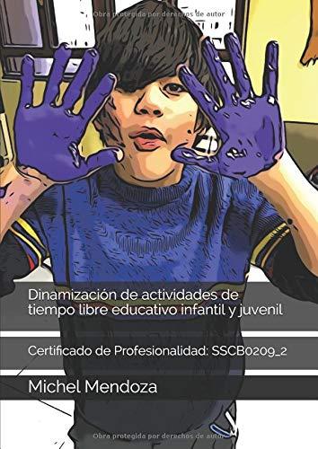 Dinamización de actividades de tiempo libre educativo infantil y juvenil: Certificado de...
