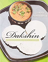 Dakshin:Vegetarian Cuisine From South India