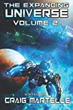 The Expanding Universe: Exploring the Science Fiction Genre: Volume 2 (SCIFI Anthology)